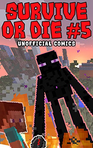 Comic Books: SURVIVE OR DIE 5 (Unofficial Comics) (Comic Books, Kid Comics, Teen Comics, Manga, Kids Stories, Kids Comic Books, Teen Comic Books, Comic ... Comics for All Ages Kids) (English Edition)