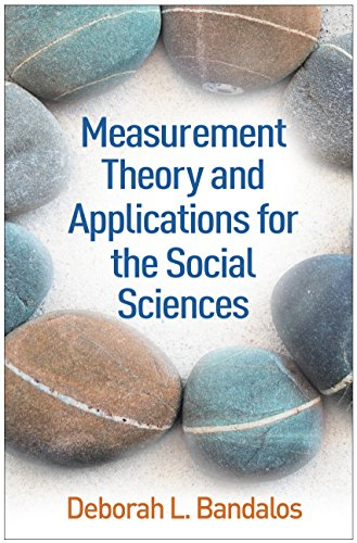 Compare Textbook Prices for Measurement Theory and Applications for the Social Sciences Methodology in the Social Sciences 1 Edition ISBN 9781462532131 by Bandalos, Deborah L.