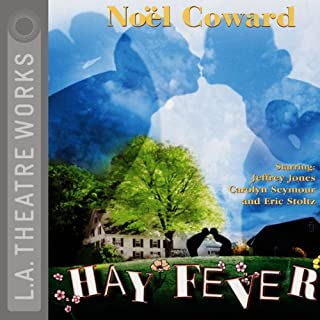 Hay Fever                   By:                                                                                                                                 Noel Coward                               Narrated by:                                                                                                                                 Tate Donovan,                                                                                        Arabella Field,                                                                                        Joy Gregory,                   and others                 Length: 1 hr and 30 mins     5 ratings     Overall 4.0