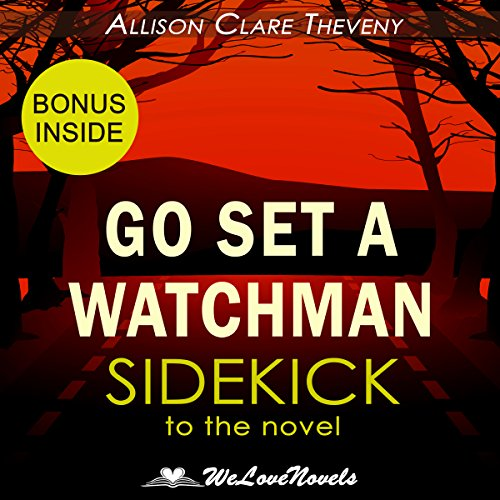 Go Set a Watchman: A Sidekick to the Harper Lee Novel audiobook cover art