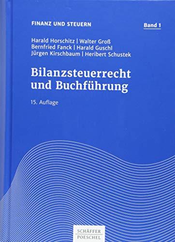 Bilanzsteuerrecht und Buchführung (Finanz und Steuern)