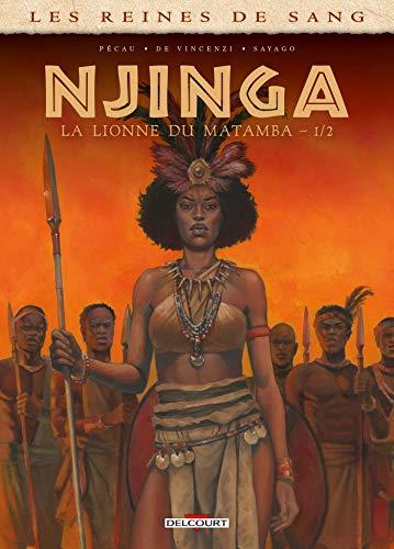 Les Reines de sang - Njinga, la lionne du Matamba T01