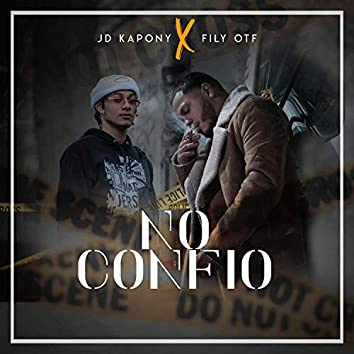 No Confio (feat. JDkapony)
