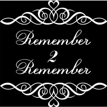 Remember 2 Remember