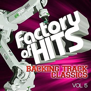 Factory of Hits - Backing Track Classics, Vol. 5