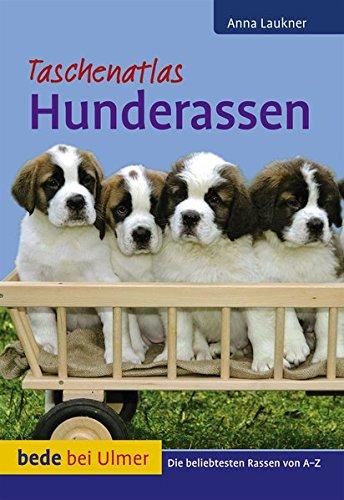 Taschenatlas Hunderassen