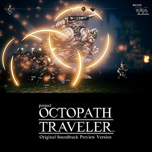 OCTOPATH TRAVELER Original Soundtrack Preview Version