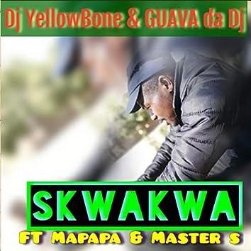 Skwakwa (feat. Mapapa, Master $)