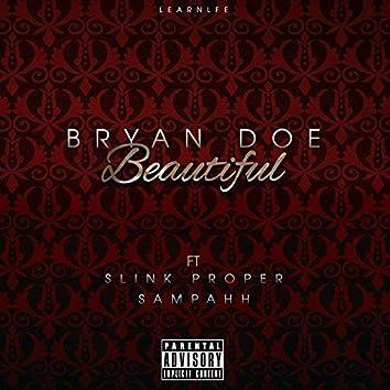Beautiful (feat. Slink Proper & Sampahh)