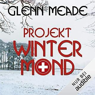 Projekt Wintermond                   Autor:                                                                                                                                 Glenn Meade                               Sprecher:                                                                                                                                 Detlef Bierstedt                      Spieldauer: 11 Std. und 57 Min.     279 Bewertungen     Gesamt 4,0