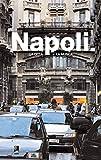 Napoli: La Citta E La Musica [Lingua Inglese]: La Città e la Musica...