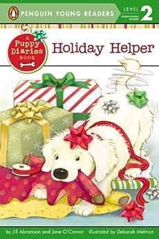 Holiday Helper (Penguin Young Readers, Level 2) by [Jill Abramson, Jane O'Connor, Deborah Melmon]