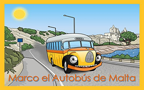 Marco el Autobús de Malta (Marco the Malta Bus) (English Edition)