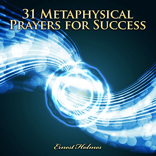 31 Metaphysical Prayers for Success audiobook cover art