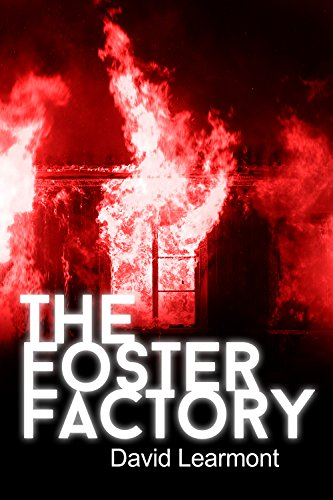 Book: The Foster Factory by David Learmont