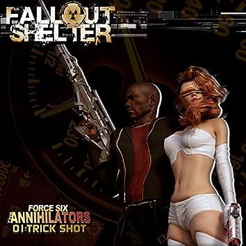 Force Six the Annihilators 01 Trick Shot