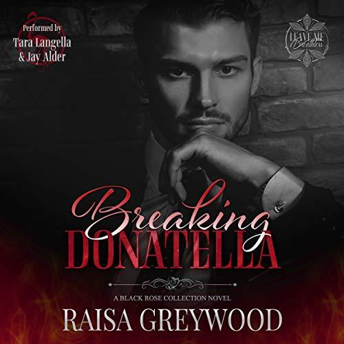 Breaking Donatella Audiobook By Raisa Greywood cover art