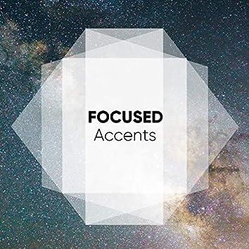 Focused Accents, Vol. 3