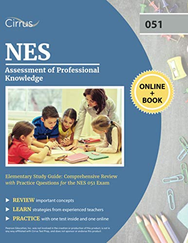 Compare Textbook Prices for NES Assessment of Professional Knowledge Elementary Study Guide: Comprehensive Review with Practice Questions for the NES 051 Exam  ISBN 9781635309966 by Cox, J.G.