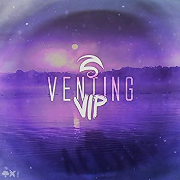 Venting VIP (feat. Belicious)
