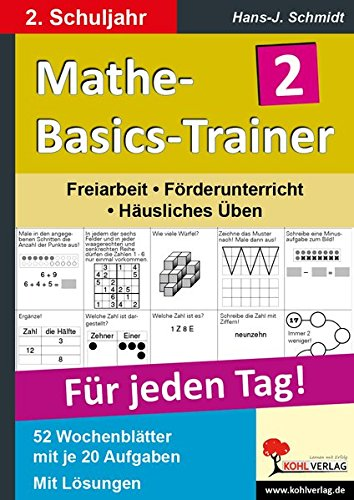 Mathe-Basics-Trainer 2. Schuljahr: Grundlagentraining für jeden Tag