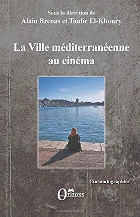 La ville méditerranéenne au cinéma