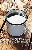 Simpatias & Mandiguinhas: Coisas de vó Ermengarda