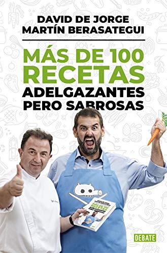 Más de 100 recetas adelgazantes pero sabrosas (Spanish Edition)