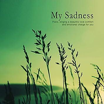 My Sadness