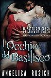 L'Occhio del Basilisco: Romanzo erotico fantasy...