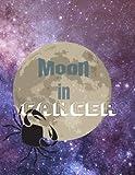 Cancer Horoscope Writing Journal - Moon In Cancer: Zodiac Notebook
