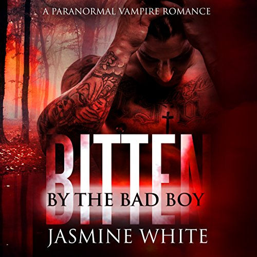 Bitten by the Bad Boy audiobook cover art