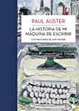 La historia de mi máquina de escribir (Biblioteca Paul Auster)