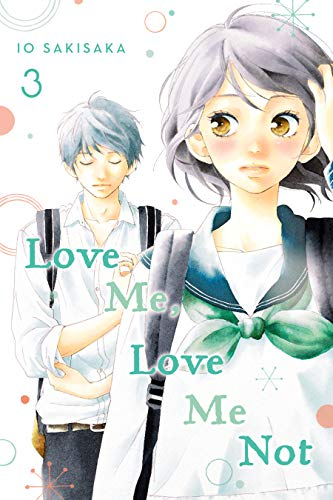 Amazon.com: Love Me, Love Me Not, Vol. 3 eBook: Sakisaka, Io ...