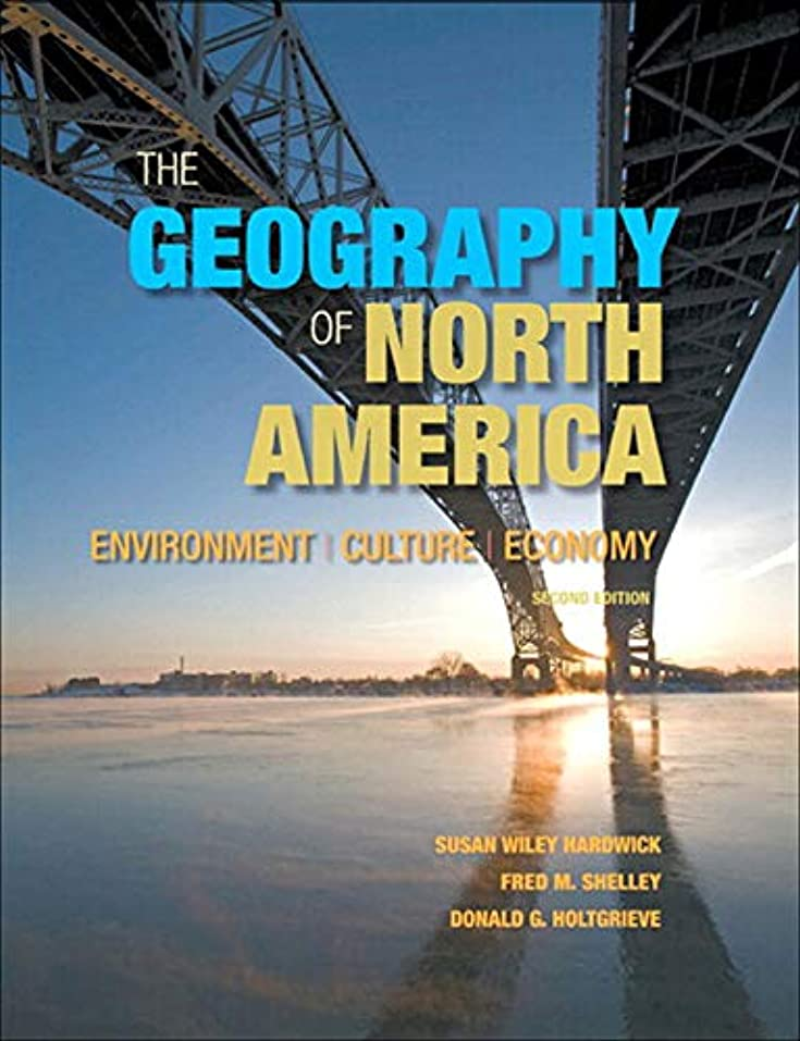 非難する燃やすペットThe Geography of North America: Environment, Culture, Economy (English Edition)