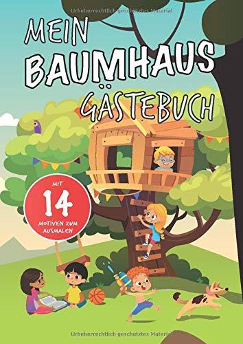 Mein Baumhaus Gästebuch Mit 14 Motiven zum Ausmalen Präsentiert von Ninchy Kids: Vorgefertigte Seiten zum Eintragen für kleine Baumhausbewohner | DIN A4 | Soft Cover