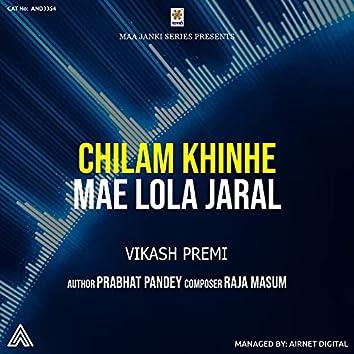 Chilam Khinhe Mae Lola Jaral