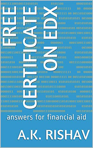 free certificate on edX:  answers for financial aid (English Edition)