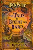 The Tales of Beedle the Bard - A Wizarding Classic from the World of Harry Potter - J. K. Rowling; Reprint edition (2009-04-09) - 09/04/2009