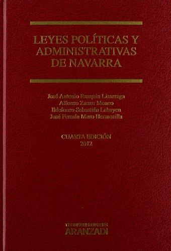 Leyes Políticas y Administrativas de Navarra (Código Profesional)