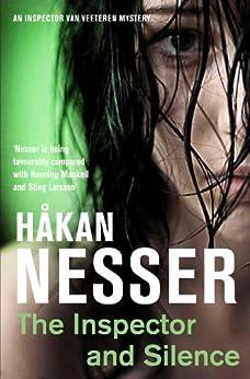 The Inspector and Silence: An Inspector Van Veeteren Mystery 5 by [Håkan Nesser]