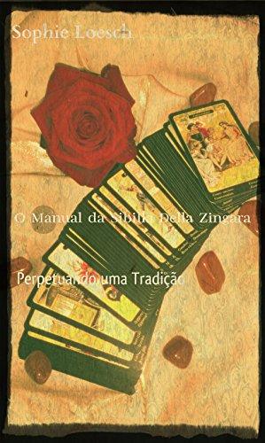 Sibilla Della Zingara: Perpetuando uma Tradição
