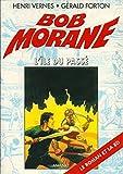 Bob Morane, Tome 11 - L'Ile du Passé