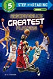 Basketball's Greatest Players (Step into Reading) - S. A. Kramer