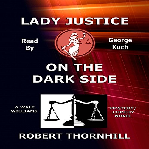 Lady Justice on the Dark Side audiobook cover art