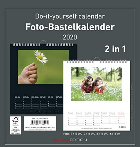 Foto-Bastelkalender 2020 - 2 in 1: schwarz und weiss - Do it yourself calendar (Fotos: 9x13cm, 10x15cm, 13x15cm, 13x18cm)- datiert