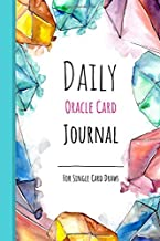 Daily Oracle Card Journal - For Single Card Draws: A pre-formatted, crystal themed log book