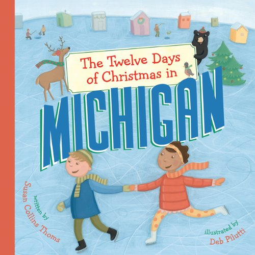 The Twelve Days of Christmas in Michigan (The Twelve Days of Christmas in America)