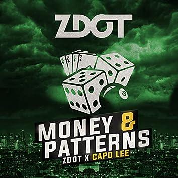 Money & Patterns
