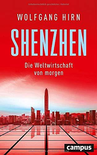 Shenzhen: Die Weltwirtschaft von morgen